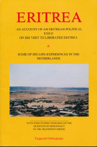 An account of an Eritrean political exile: Gebregergis, Tsegezab
