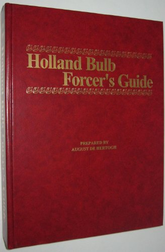Holland Bulb Forcer's Guide