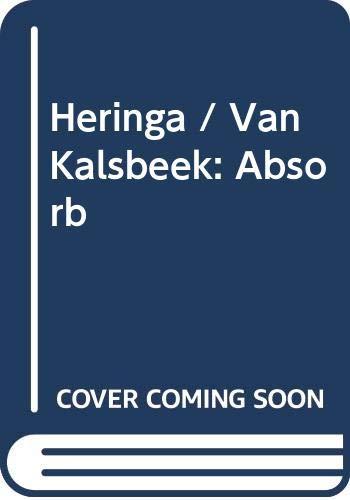 Heringa / Van Kalsbeek: Absorb: Franz-W. Kaiser