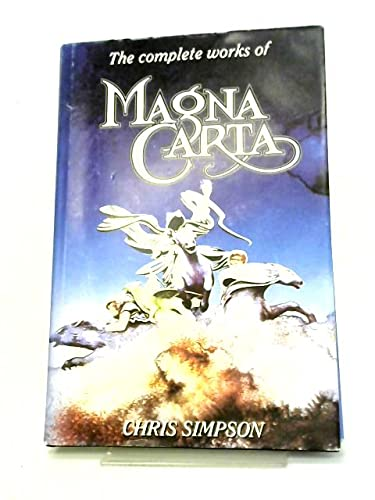 The complete works of Magna Carta: Chris Simpson
