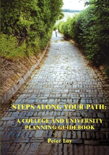 9789090197890: Steps along Your Path: 3rd Edition A College And University Planning Guidebook