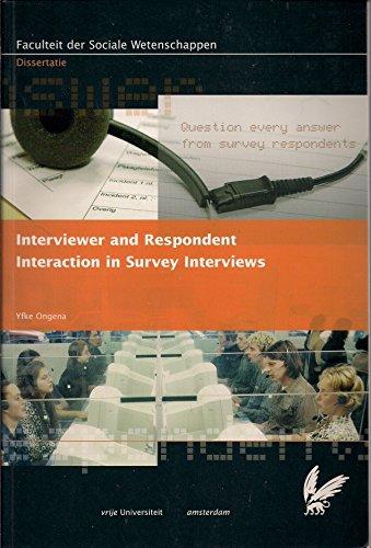 9789090200705: Interviewer and Respondent Interaction in Survey Interviews