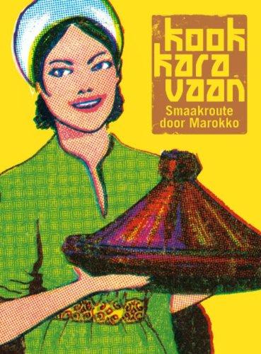 9789090261454: Kookkaravaan: smaakroute door Marokko