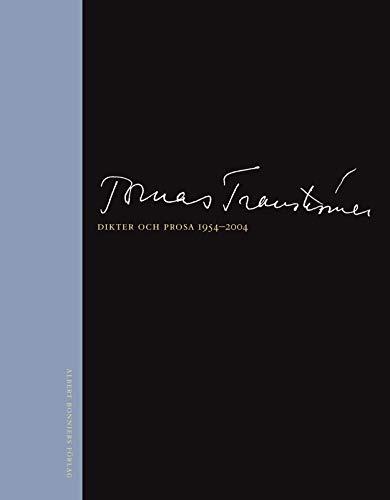 Dikter och prosa 1954-2004: Transtrà mer, Tomas