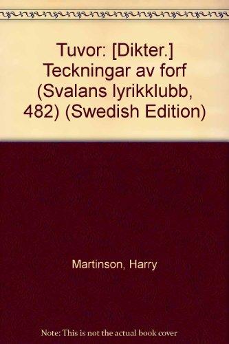 9789100384418: Tuvor: [Dikter.] Teckningar av forf (Svalans lyrikklubb, 482) (Swedish Edition)