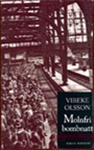 Molnfri bombnatt: Roman: Olsson, Vibeke