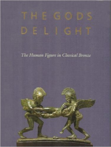 9789103869431: The Gods Delight: The Human Figure In Classical Bronze