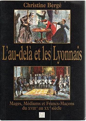 9789109792566: L'au-delà et les lyonnais