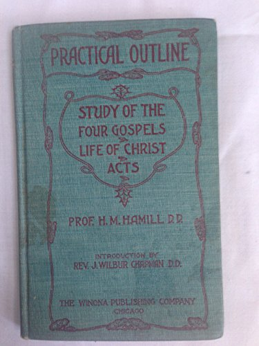 9789110016552: Practical Outline-Study of the Four Gospels, Life of Christ, Acts
