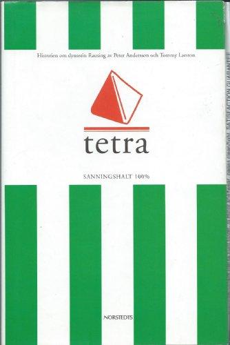 9789113003818: Tetra: Historien om dynastin Rausing (Swedish Edition)