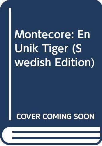 9789113015460: Montecore: En Unik Tiger (Swedish Edition)