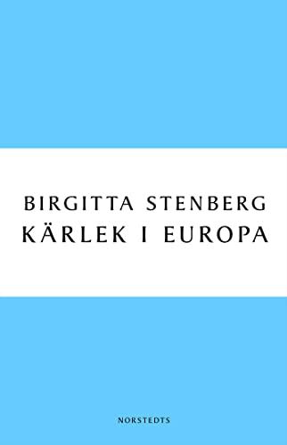 9789113030531: Kärlek i Europa