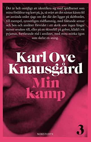 Min kamp. 3: Knausgård, Karl Ove