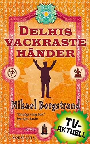 9789113038025: Delhis vackraste händer