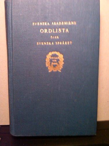 9789118637223: Svenska akademiens ordlista over svenska spraket (Swedish Edition)