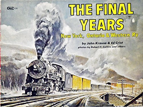 9789118683220: The Final Years: New York, Ontario & Western Ry