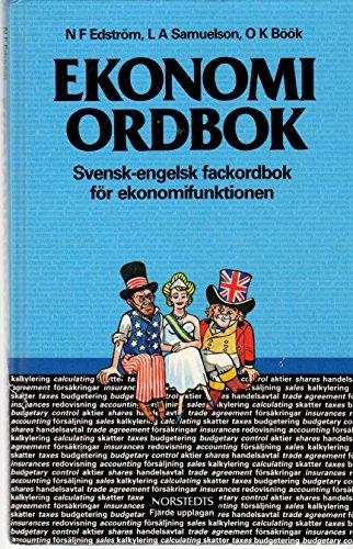 Ekonomi Ordbok: Svensk-engelsk fackordbok f?r ekonomifunktionen med begreppsf?rklaringar