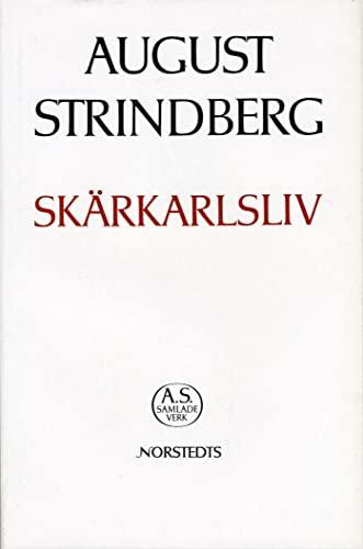 9789118915826: Skarkarlsliv (av August Strindberg) [Imported] (Swedish) (August Strindbergs samlade verk, del 26)