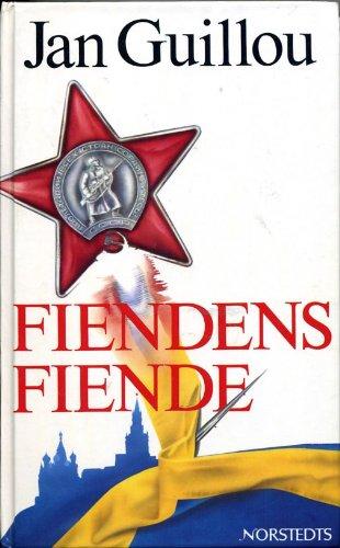 Fiendens Fiende: Jan Guillou