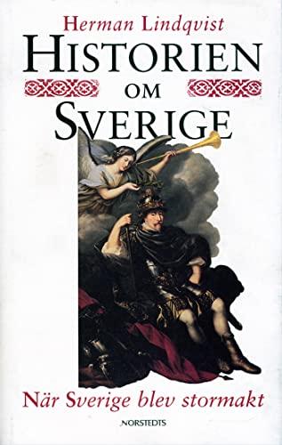 9789119321121: När Sverige blev stormakt (Historien om Sverige) (Swedish Edition)