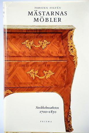 9789119612724: Mastarnas mobler: Stockholmsarbeten 1700-1850 (Swedish Edition)