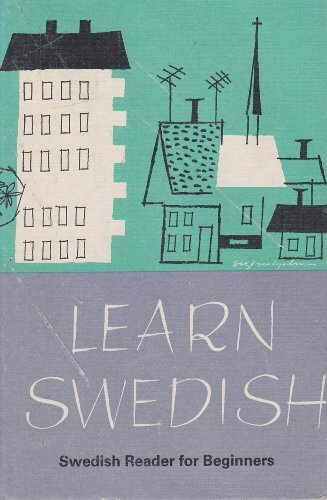Learn Swedish: Swedish Reader for Beginners: Hildeman, Nils-Gustav