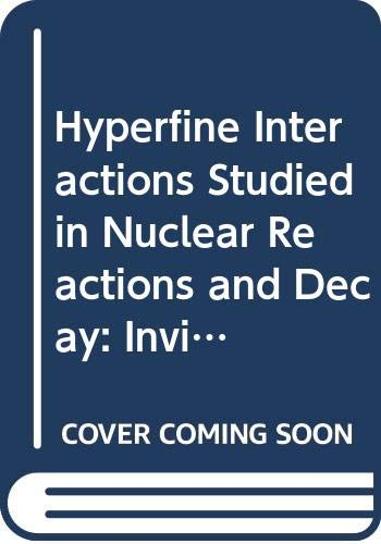 Hyperfine Interactions Studied in Nuclear Reactions and: e. Karlsson &