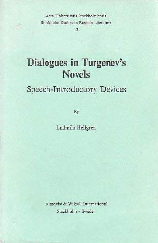 9789122003694: Dialogues in Turgenev's Novels: Speech-introductory Devices (Stockholm Studies in Russian Literature)