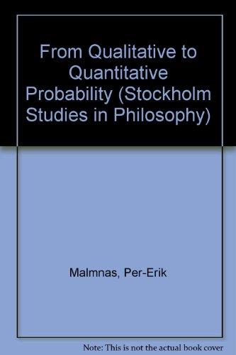 9789122004578: From Qualitative to Quantitative Probability (Stockholm Studies in Philosophy)
