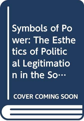 9789122008439: Symbols of Power: Aesthetics of Political Legitimation in the Soviet Union and Eastern Europe