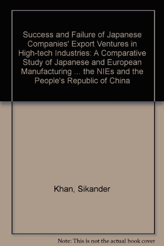 9789122012764: Success and Failure of Japanese Companies' Export Ventures in High-Tech Industries: A Comparative Study of Japanese and European Manufacturing Compani