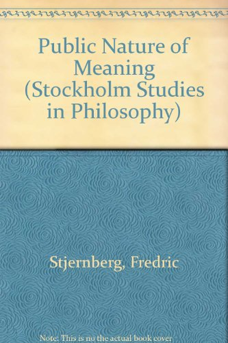 9789122014478: Public Nature of Meaning (Stockholm Studies in Philosophy)