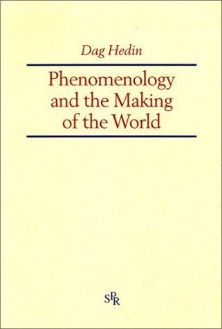 9789122017714: Phenomenology and the Making of the World (Studia Philosophiae Religionis)
