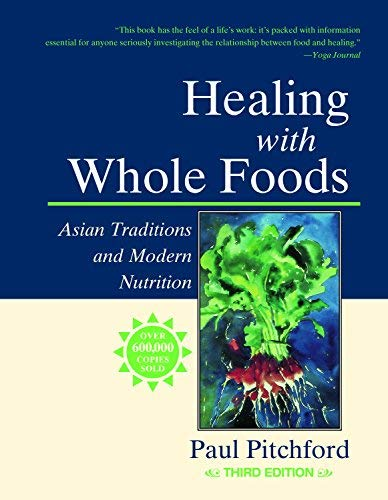 9789123698196: Healing with Whole Foods by Paul Pitchford