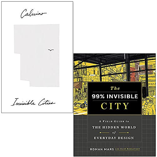 9789124072261: Invisible Cities By Italo Calvino & The 99% Invisible City By Roman Mars, Kurt Kohlstedt 2 Books Collection Set