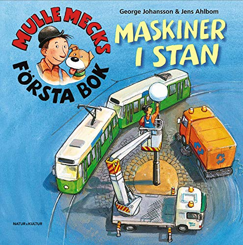 Mulle Mecks första bok : maskiner i: George Johansson, Jens