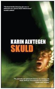 Skuld: Karin Alvtegen