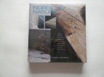 Nordic By Nature: Modern Svensk Arkitetur (Modern Swedish Architecture integrating mind and ...