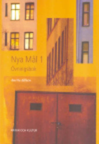 Nya Mal: Workbook 1 (Ovningsbok) (Swedish Edition): Kerstin Ballardini; Anette