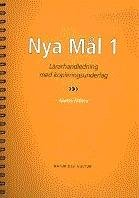 Nya Mal 1 (Lärarhandledning med kopieringsunderlag): Ballardini, Kerstin/Althén, Anette