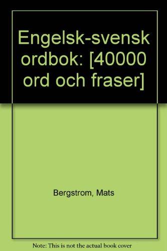 9789127570320: Engelsk-svensk ordbok: [40000 ord och fraser] (Swedish Edition)
