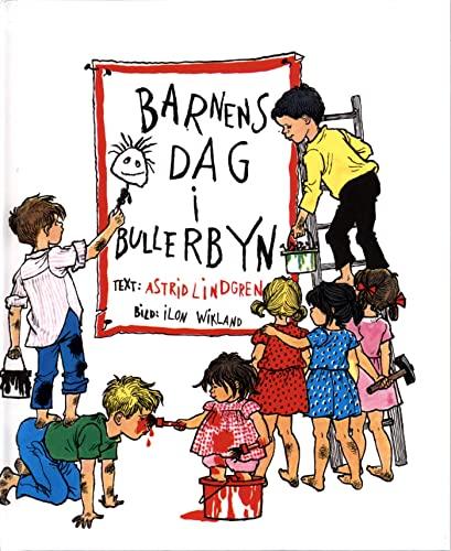 Barnens Dag I Bullerbyn: Lindgren,Astrid/Wikland,Ilon