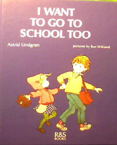 9789129583281: I Want to Go to School Too (English and Swedish Edition)