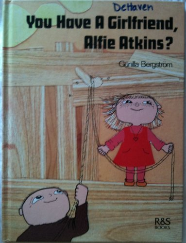 9789129590623: You Have a Girlfriend, Alfie Atkins (English and Swedish Edition)