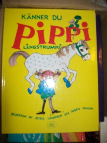 9789129591088: Känner du Pippi Långstrump? : Bilderbok