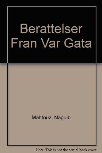 Berattelser Fran Var Gata: Mahfouz, Naguib