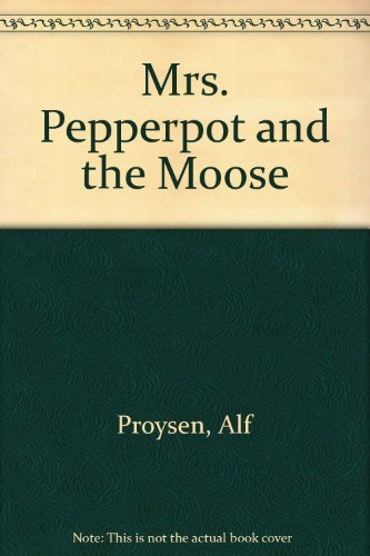 9789129599244: Mrs. Pepperpot and the Moose