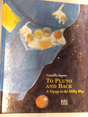 9789129620580: To Pluto and Back: A Voyage in the Milky Way