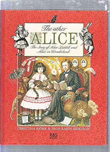 9789129622423: The Other Alice: The Story of Alice Liddell and Alice in Wonderland