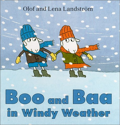 Boo and Baa in Windy Weather: Landstrom, Olof; Landstrom, Lena